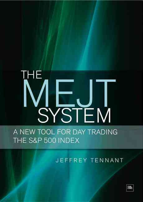 The MEJT System By Tennant, Jeffrey